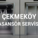 Çekmeköy Asansör Servisi