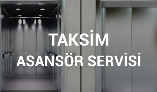 Taksim Asansör Servisi